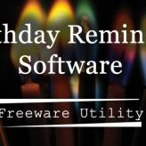 Birthday Reminder Software : Freeware Utility