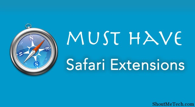 Must Have Safari Extentions