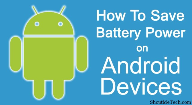 Save Battery on Android