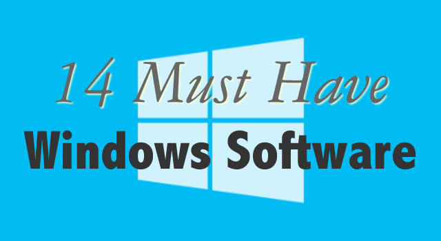 Must have Windows Software