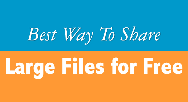 Share Large Files for Free
