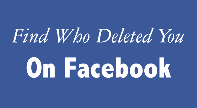 Who Deleted You on Facebook