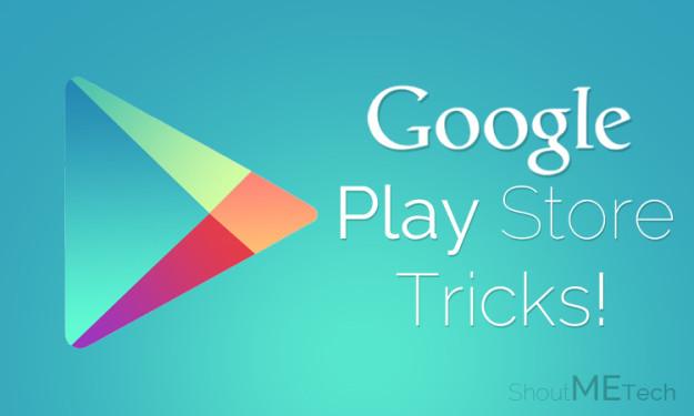 Google Play Store Tricks
