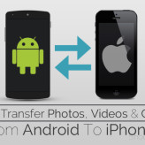 How To Migrate Data from Android to iPhone – Photos, Contacts