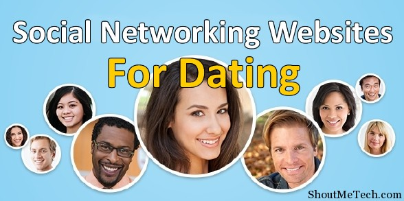 Social dating networking sites