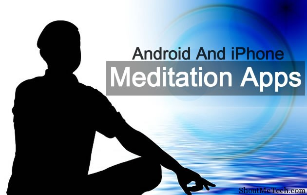 iPhone And Android Meditation App