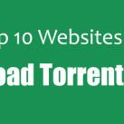 Top 10 Websites To Upload Torrent File