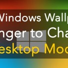 Top Windows Wallpaper Changer to Change Desktop Mood