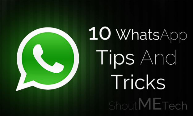 Top 10 Greatest WhatsApp Tips and Tricks You Can Use Today