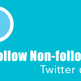 How To Unfollow Non-Followers on Twitter? 4 Ways