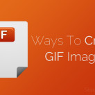 5 Easy Ways to Create GIF Image