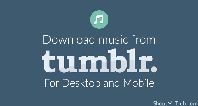Download Music From Tumblr